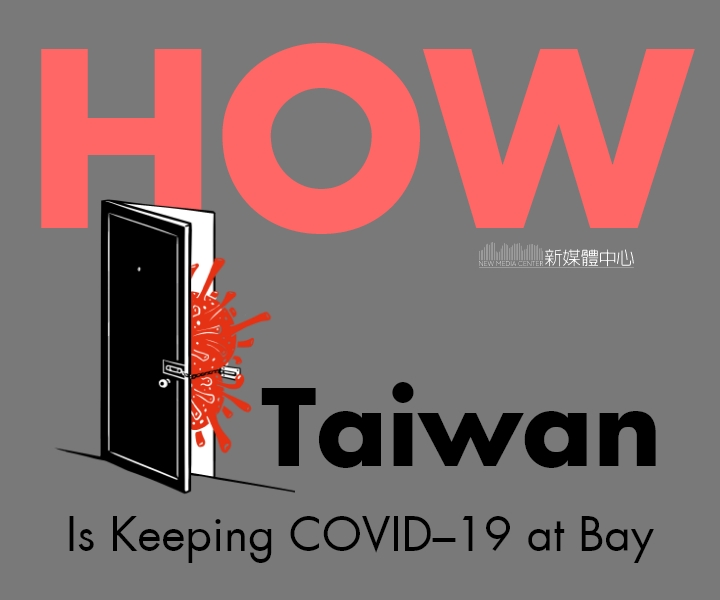 How Taiwan Is Keeping COVID-19 at Bay